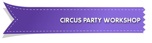 Circus Party Workshop