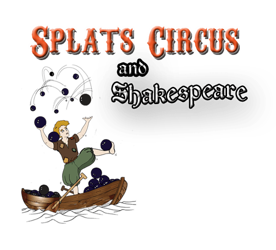 31. Splats Entertainment Splats Circus and Shakespeare