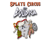 Splats Circus and Boudica