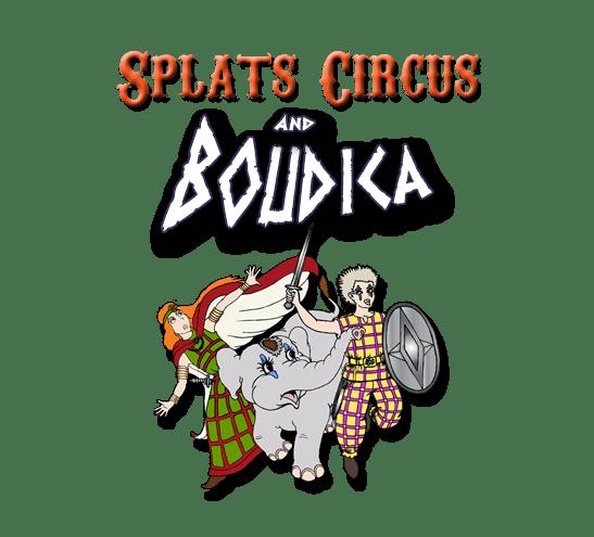 33. Splats Entertainment Splats Circus and Boudica