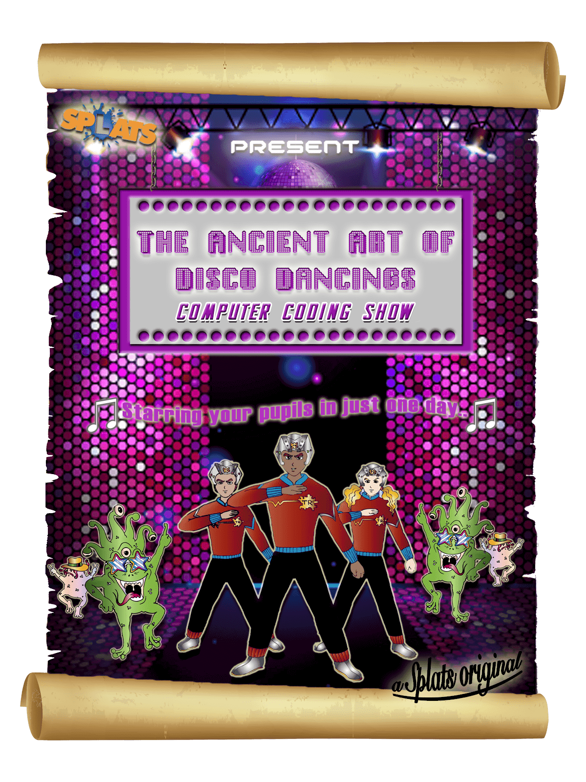 Splats Team Robot and The Ancient Art of Disco Dancing Poster 2