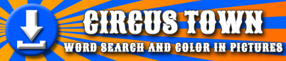 Circus Town Word Search and Color In Pictures Download Button