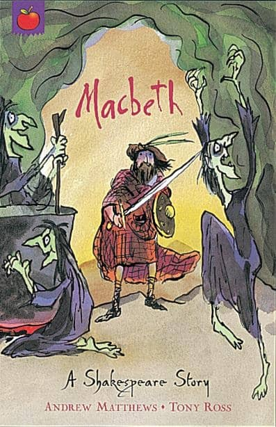 Macbeth picture book by Andrew Mathews illustrated by Tony Ross