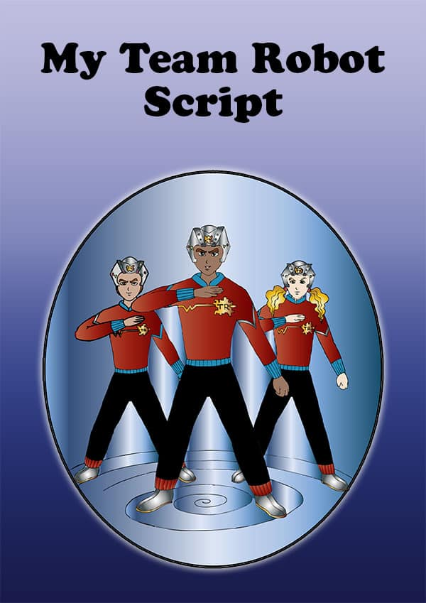 My Team Robot Script Cover