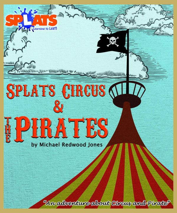 Splats Entertainment Splats Circus and Pirate