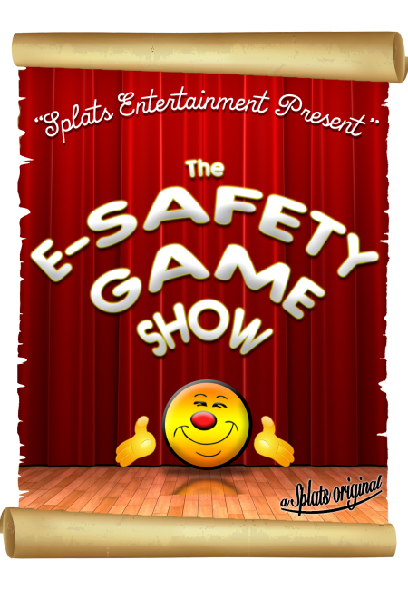 The E- Safety Game Show Splats Entertainment Poster