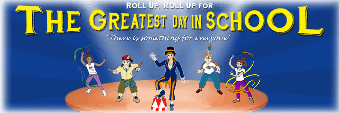 Splats Entertainment Circus Skills The Greatest Show Circus Day in School UK banner