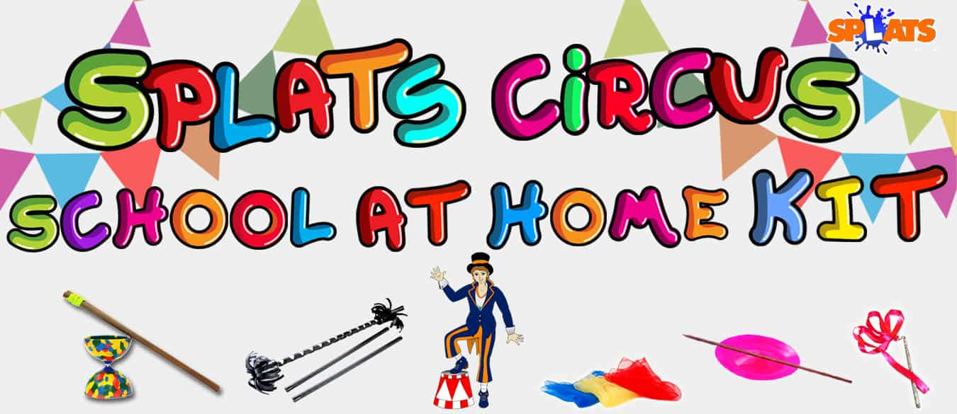 SPLATS ENTERTAINMENT CIRCUS SCHOOL AT HOME KIT WEB BANNER 4